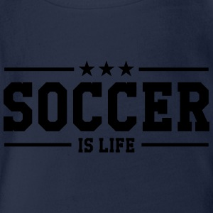 Soccer is life ! Tee shirts - Body bébé bio manches courtes