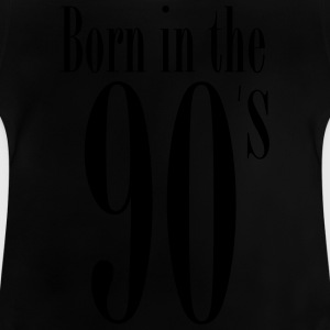 Born in the 90´s (1c) T-Shirts - Baby T-Shirt