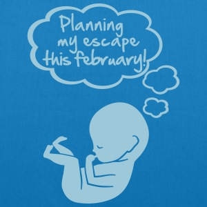 planning my escape this february T-shirts - Bio stoffen tas