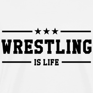 Wrestling is life Sweaters - Mannen Premium T-shirt