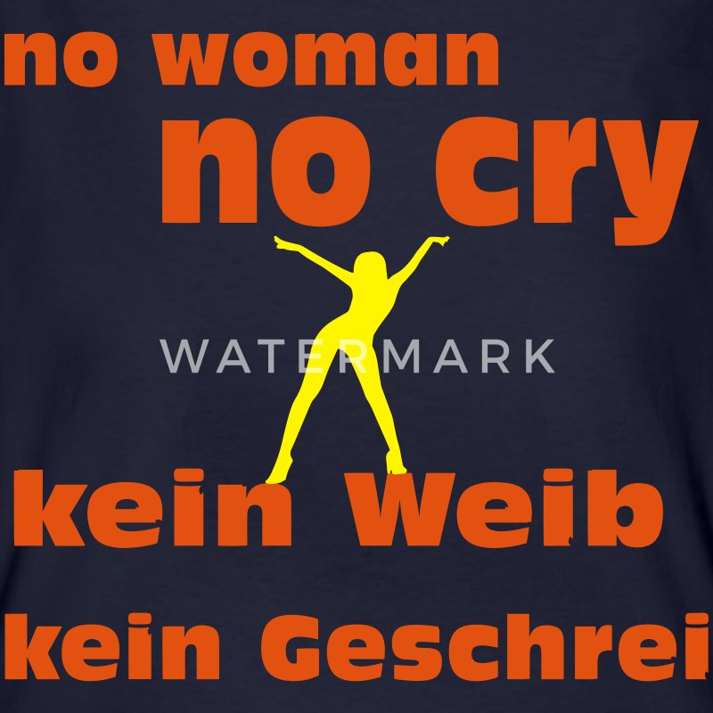 No woman no cry T-Shirts - Männer Bio-T-Shirt