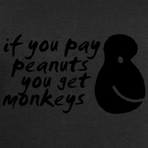 If You Pay Peanuts You Get Monkeys T-Shirts - Men's Sweatshirt by Stanley & Stella