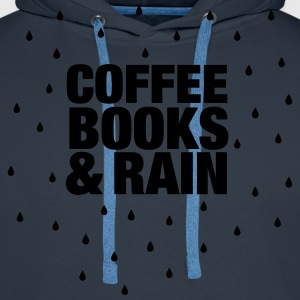 Coffee Books & Rain T-Shirts - Men's Premium Hoodie