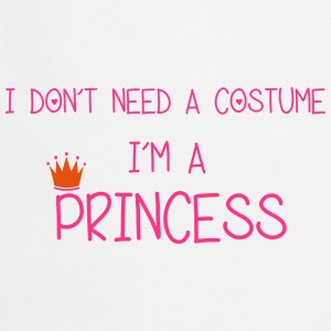 I'm A Princess T-Shirts - Cooking Apron