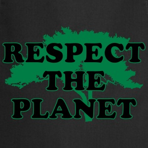 Respect the Planet T-Shirts - Cooking Apron