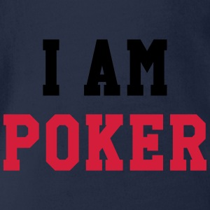 I am Poker T-Shirts - Baby Bio-Kurzarm-Body