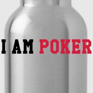 I am Poker Shirts - Drinkfles