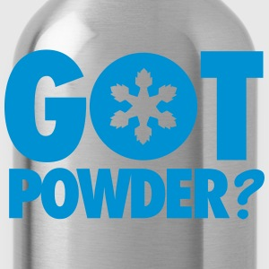 Got powder? T-Shirts - Water Bottle