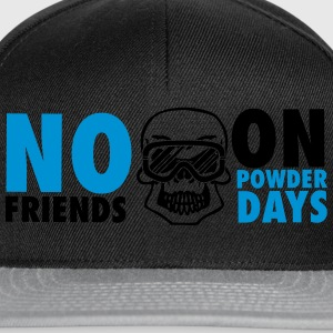 No friends on powder days Tee shirts - Casquette snapback