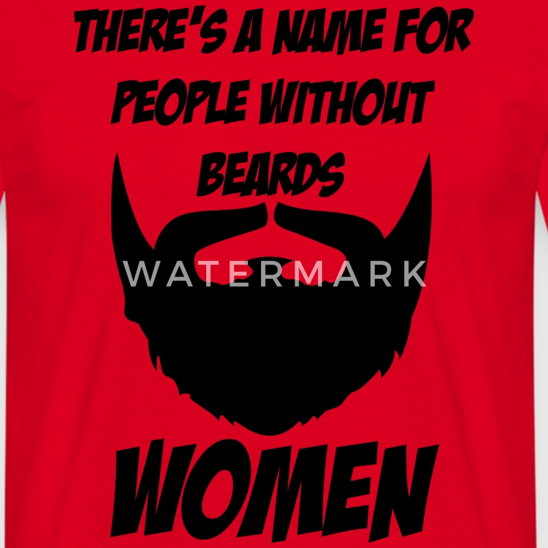 There's a name for people without beards - woman Tee shirts - T-shirt Homme