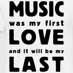 music was my first love Långärmade T-shirts - Premium-T-shirt herr