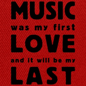 music was my first love Tee shirts - Casquette snapback
