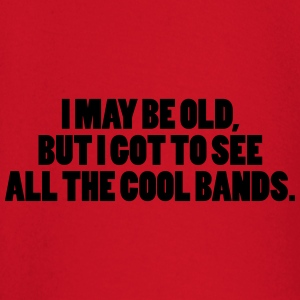 I May Be Old Sweaters - T-shirt