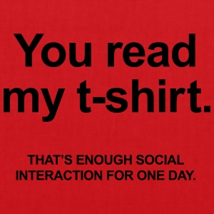 You Read My T-Shirt T-shirts - Tas van stof