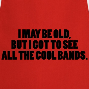 I May Be Old Camisetas - Delantal de cocina