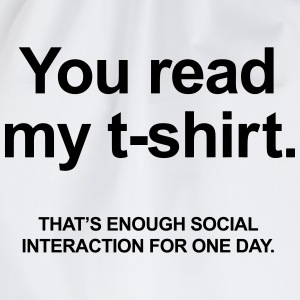 You Read My T-Shirt T-Shirts - Turnbeutel