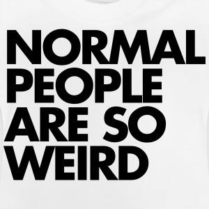 Normal People Tee shirts - T-shirt Bébé