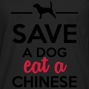 Dining - Save a Dog eat a Chinese T-Shirts - Men's Premium Longsleeve Shirt