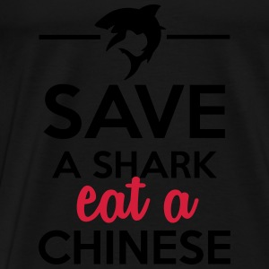Animals & Soups - Save a shark eat a Chinese Hoodies & Sweatshirts - Men's Premium T-Shirt