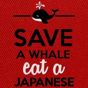 Dining - Save a Whales eat a Japanese T-Shirts - Snapback Cap
