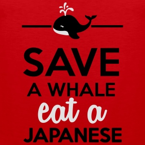 Dining - Save a Whales eat a Japanese T-Shirts - Men's Premium Tank Top