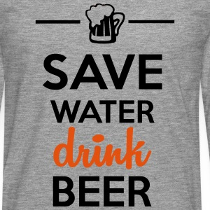 Alcohol Leuk shirt  - Save Water drink Beer T-shirts - Mannen Premium shirt met lange mouwen