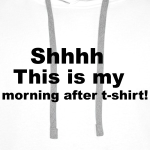 Morning After T-Shirts - Men's Premium Hoodie