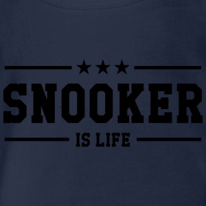 Snooker is life ! T-Shirts - Baby Bio-Kurzarm-Body