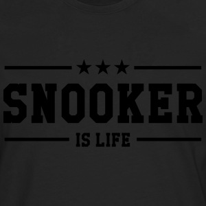 Snooker is life ! T-shirts - Långärmad premium-T-shirt herr