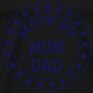 Made by Mum and Dad Shirts - Mannen Premium T-shirt