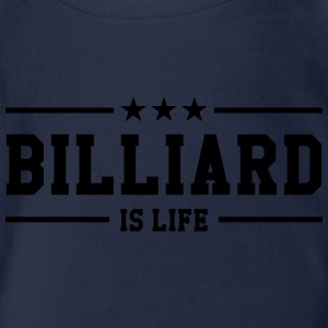 Billiard is life ! T-shirts - Ekologisk kortärmad babybody