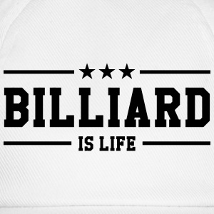 Billiard is life ! T-shirts - Basebollkeps