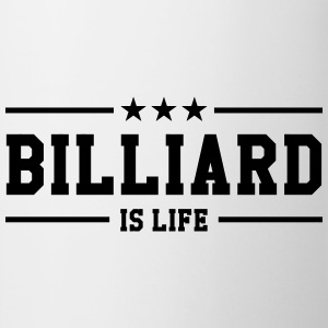 Billiard is life ! T-shirts - Mugg