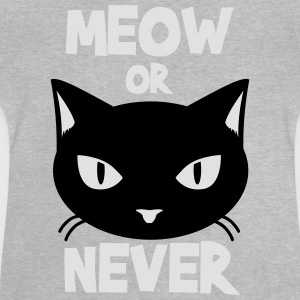 Meow or never Tee shirts - T-shirt Bébé
