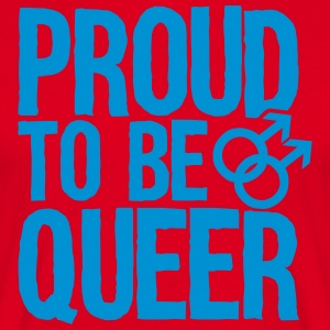 Proud to be queer - gay  Aprons - Men's T-Shirt
