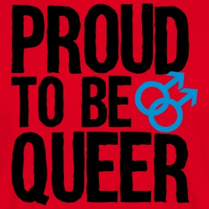 Proud to be queer - gay Schürzen - Männer T-Shirt