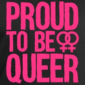 proud to be queer - lesbian T-Shirts - Men's Sweatshirt by Stanley & Stella