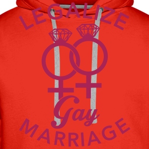 Legalize Gay Marriage - Lesbian T-Shirts - Men's Premium Hoodie