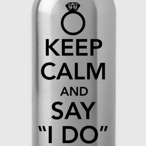 Keep calm and say I do T-Shirts - Water Bottle