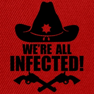 We are all infected T-shirts - Snapbackkeps