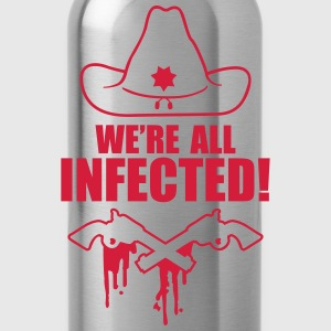We are all infected T-Shirts - Water Bottle