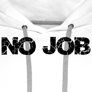 No Job Badges - Sweat-shirt à capuche Premium pour hommes
