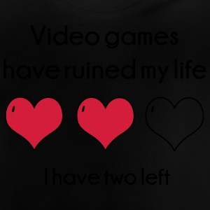 Video Games have ruined my life Shirts - Baby T-Shirt