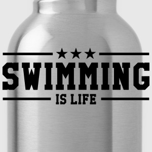 swimming is life ! Tee shirts - Gourde
