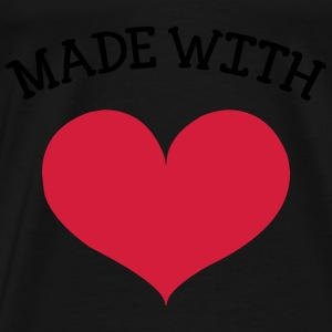 made with love Sweaters - Mannen Premium T-shirt