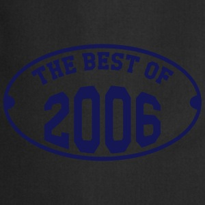 The best of 2006 T-Shirts - Kochschürze