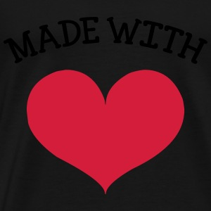 made with love Shirts - Mannen Premium T-shirt