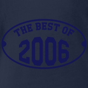 The best of 2006 T-Shirts - Baby Bio-Kurzarm-Body