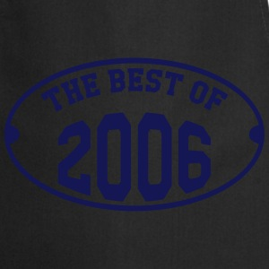 The best of 2006 T-Shirts - Cooking Apron