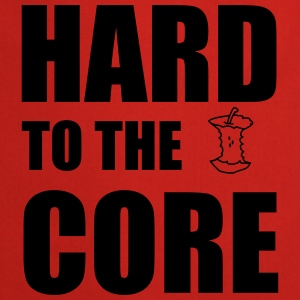 Hard To The Core Tee shirts - Tablier de cuisine